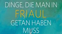 © Styria Verlag / 50 Dinge die man in Friaul getan haben muss_detail