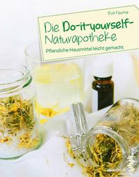 © Fakultas Verlag / Cover Faum, Do-it-yoursel-Naturapotheke / Zum Vergrößern auf das Bild klicken