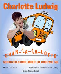 © Manfred Baumann / Plakat zu Char-la-la-lotte / Zum Vergrößern auf das Bild klicken