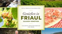 © Styria Verlag / Cover zu Geniessen in Friaul-Julisch Venetien_detail
