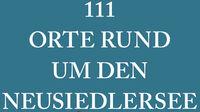 Cover 111 Orte rund um den Neusiedlersee, die man gesehen haben muss_detail