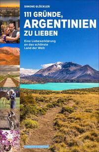 © Schwarzkopf & Schwarzkopf Verlag, Berlin / Cover 111 Gründe, Argentinien zu lieben / Zum Vergrößern auf das Bild klicken
