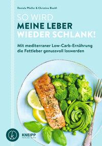 © Kneipp Verlag Wien / Cover So wird meine Leber wieder schlank / Zum Vergrößern auf das Bild klicken