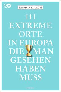 Cover 111 extreme Orte in Europa