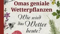 © Freya Verlag / Cover Omas geniale Wetterpflanzen_detail
