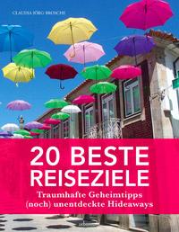 © Böhlau-Verlag / Cover 20 beste Reiseziele / Zum Vergrößern auf das Bild klicken