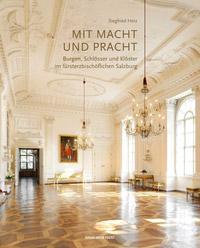 © Anton Pustet Verlag / Cover Mit Macht und Pracht / Zum Vergrößern auf das Bild klicken
