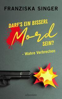 Cover Darfs ein bisserl Mord sein