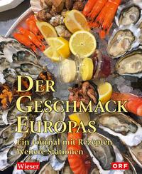 © Wieser Verlag / Cover Der Geschmack Europas / Zum Vergrößern auf das Bild klicken