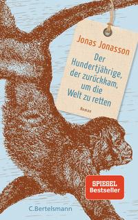 © Verlag C. Bertelsmann / Cover Der Hundertjährige / Zum Vergrößern auf das Bild klicken