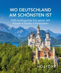 © Holiday Verlag / Cover Wo Deutschland am Schönsten ist / Zum Vergrößern auf das Bild klicken