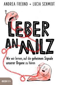 © Ecowin Verlag / Cover zu Leber an Milz / Zum Vergrößern auf das Bild klicken