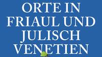 © emons:Verlag Köln 2019 / Cover 111 Orte in Friaul und Julisch-Venetien_detail