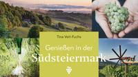 © Styria Verlag 2019 / Cover Geniessen in der Südsteiermark_detail