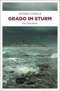 © emons:Verlag Köln / Cover Grado im Sturm / Zum Vergrößern auf das Bild klicken
