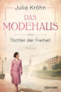 © Blanvalet Verlag / Cover Modehaus / Zum Vergrößern auf das Bild klicken