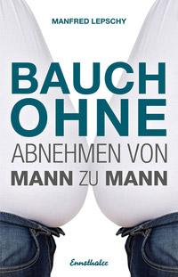 © Ennsthaler Verlag / Cover Lepschy, Bauch ohne / Zum Vergrößern auf das Bild klicken
