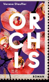 © Verlag Kremayr & Scheriau / Cover ORCHIS / Zum Vergrößern auf das Bild klicken
