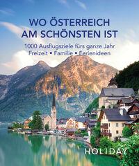 © Holiday Verlag / Cover Wo Österreich am Schönsten ist / Zum Vergrößern auf das Bild klicken