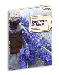 © maudrich naturprodukte / Cover Aromatherapie / Zum Vergrößern auf das Bild klicken